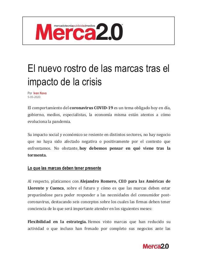 El nuevo rostro de las marcas tras el impacto de la crisis Por Ivan Nava 5-05-2020 El comportamiento del coronavirus COVID...