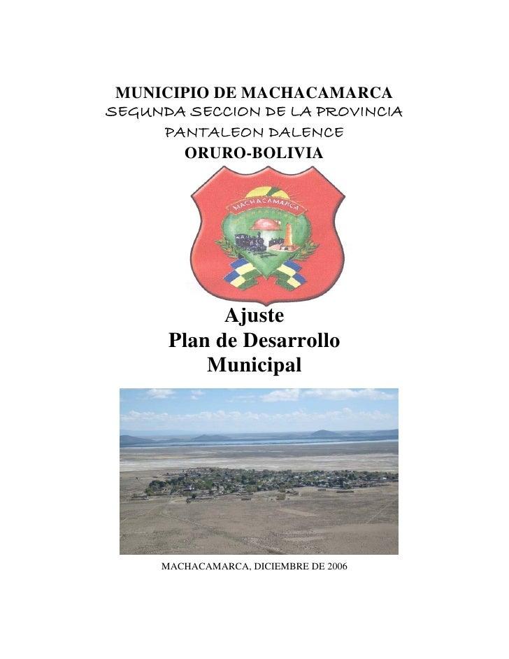 MUNICIPIO DE MACHACAMARCASEGUNDA SECCION DE LA PROVINCIA     PANTALEON DALENCE       ORURO-BOLIVIA            Ajuste      ...