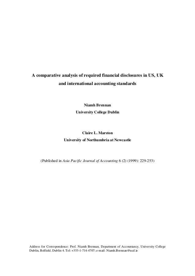 A comparative analysis of required financial disclosures in US, UK                    and international accounting standar...
