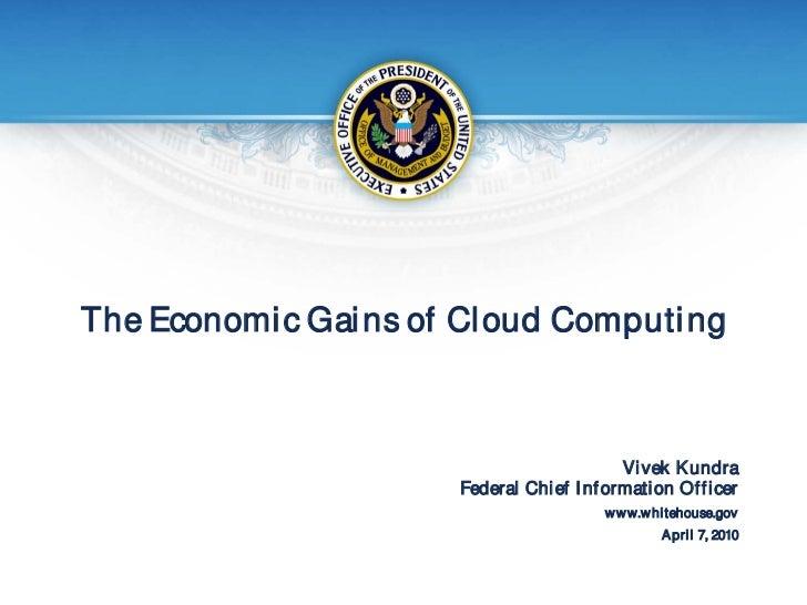 The Economi c Gai ns of Cl oud Computi ng                                                  Vi vek K undra                 ...
