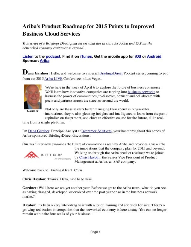 Ariba's Product Roadmap for 2015 Points to Improved Business Cloud Services Transcript of a Briefings Direct podcast on wha...