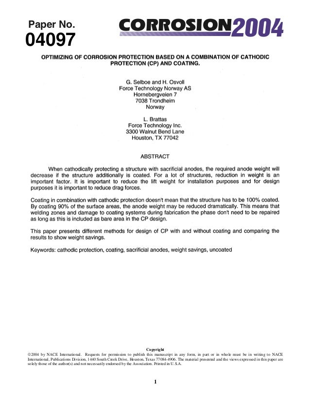 OPTIMIZING OF CORROSION PROTECTION BASED ON A COMBINATION OF CATHODIC PROTECTION (CP) AND COATING. G. Selboe and H. Osvoll...
