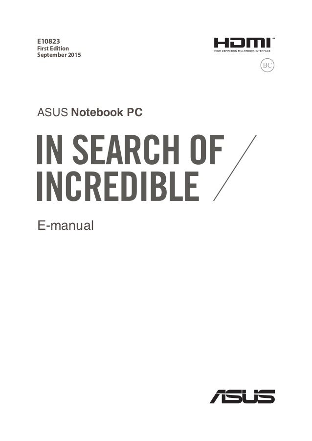 E-manual E10823 First Edition September 2015 ASUS Notebook PC