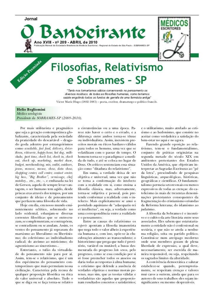 Jornal   O Bandeirante              Ano XVIII - no 209 - abril de 2010              Publicação Mensal da Sociedade Brasile...
