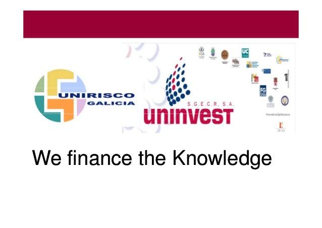 We finance the KnowledgeWe finance the Knowledgee a ce e o edgee a ce e o edge