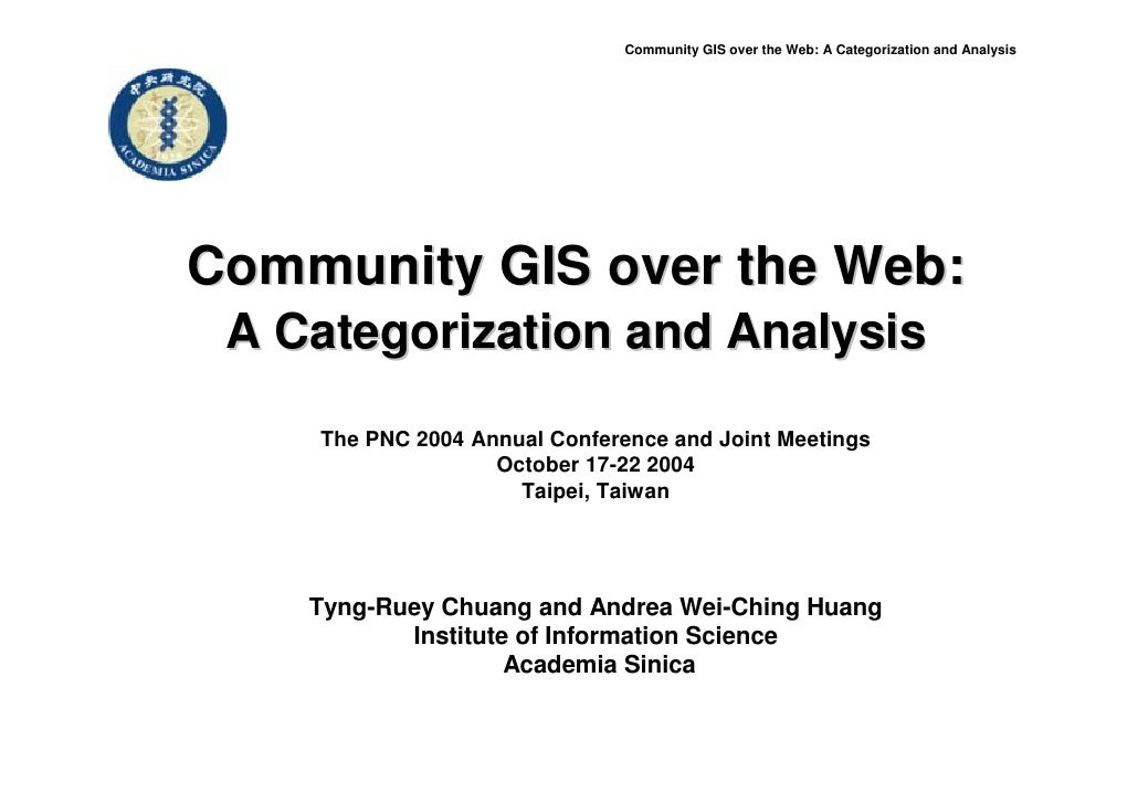 Community GIS over the Web: A Categorization and Analysis     Community GIS over the Web:  A Categorization and Analysis  ...