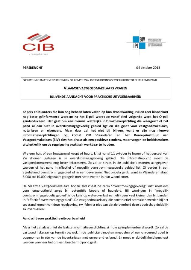 PERSBERICHT 04 oktober 2013 NIEUWE INFORMATIEVERPLICHTINGEN OP KOMST: VAN OVERSTROMINGSGEVOELIGHEID TOT BESCHERMD PAND VLA...