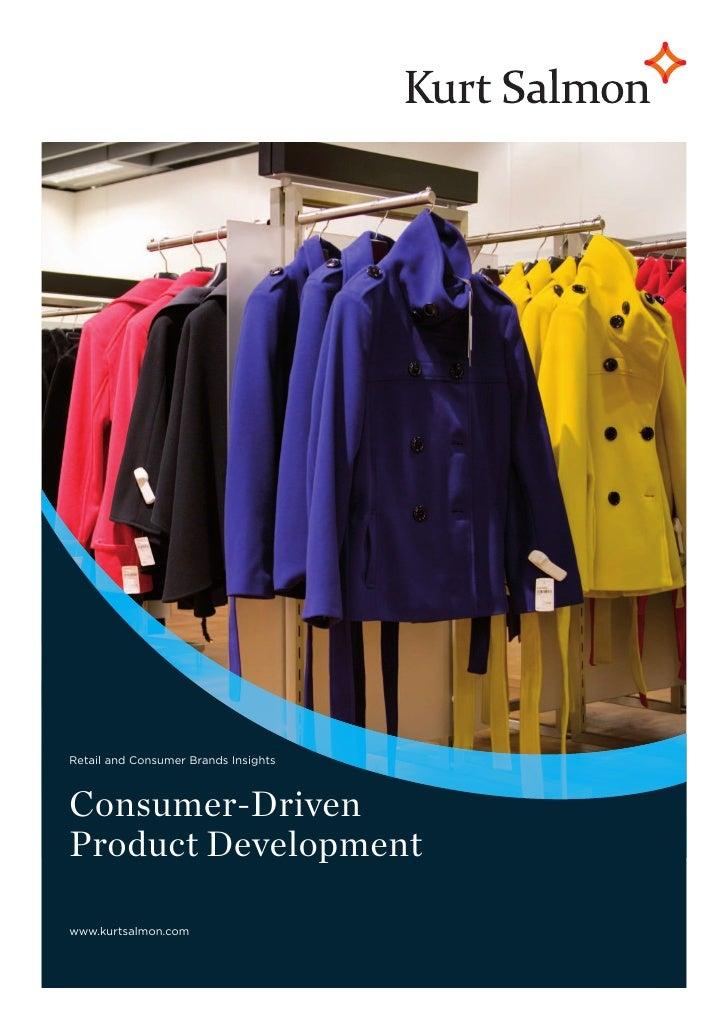 Retail and Consumer Brands InsightsConsumer-DrivenProduct Developmentwww.kurtsalmon.com