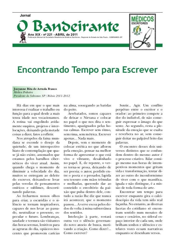 Jornal   O Bandeirante           Ano XIX - no 221 - Abril de 2011           Publicação Mensal da Sociedade Brasileira de M...