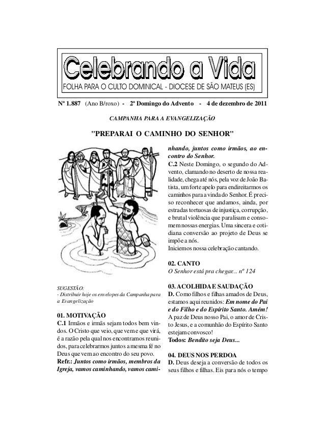 Nº 1.887 (Ano B/roxo) - 2º Domingo do Advento - 4 de dezembro de 2011                       CAMPANHA PARA A EVANGELIZAÇÃO ...