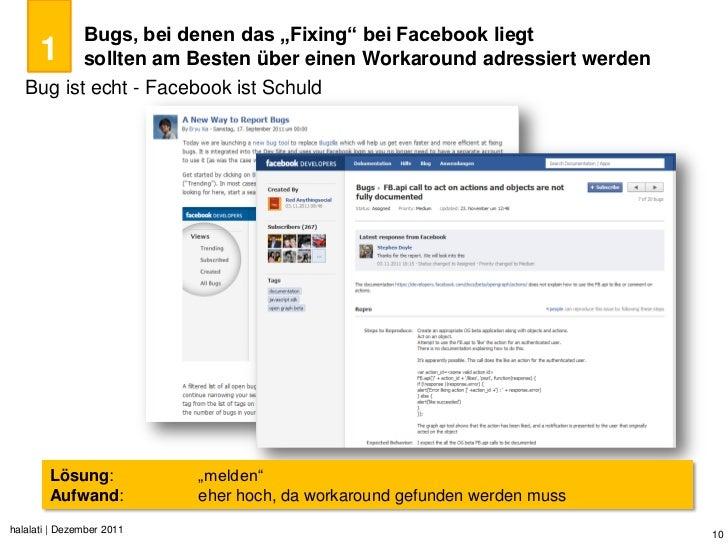 """Bugs, bei denen das """"Fixing"""" bei Facebook liegt      1        sollten am Besten über einen Workaround adressiert werden   ..."""