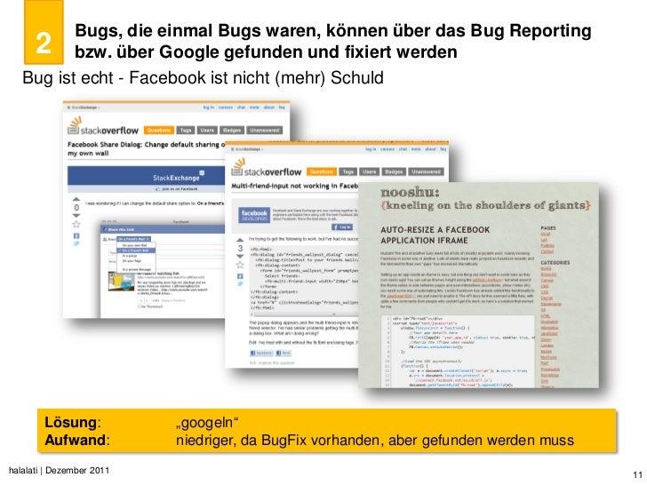 Bugs, die einmal Bugs waren, können über das Bug Reporting      2        bzw. über Google gefunden und fixiert werden   Bu...