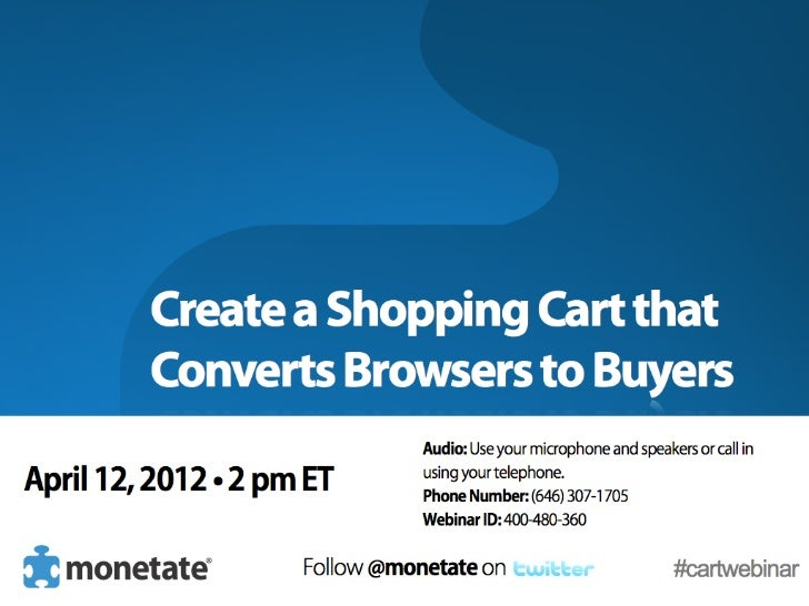 Create a Shopping Cart that Converts Browsers To Buyers (Webinar)