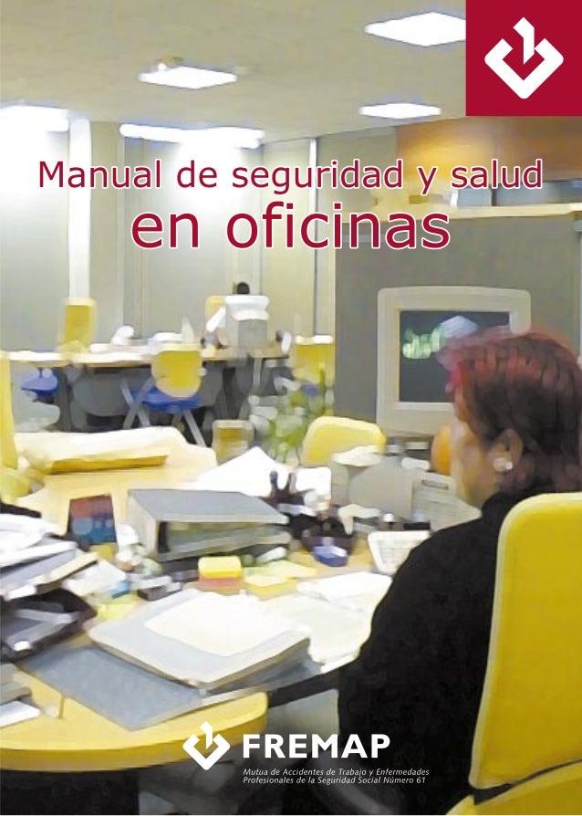 """MANUAL DE SEGURIDAD Y SALUD EN OFICINAS """" Mutua de Accidentes de Trabajo y Enfermedades Profesionales de la Seguridad Soci..."""