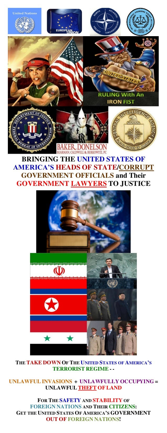 BRINGING THE UNITED STATES OF AMERICA'S HEADS OF STATE/CORRUPT GOVERNMENT OFFICIALS and Their GOVERNMENT LAWYERS TO JUSTIC...
