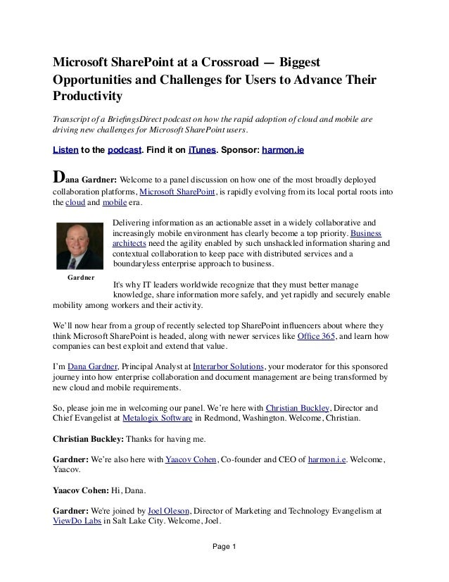 Microsoft SharePoint at a Crossroad — Biggest Opportunities and Challenges for Users to Advance Their Productivity Transcr...