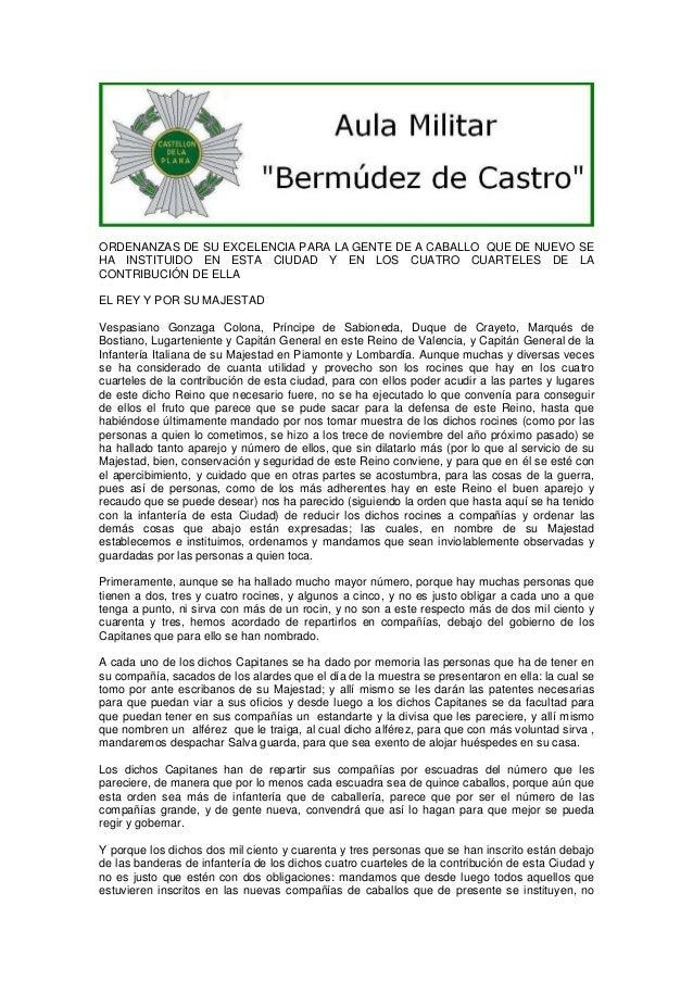 ORDENANZAS DE SU EXCELENCIA PARA LA GENTE DE A CABALLO QUE DE NUEVO SE HA INSTITUIDO EN ESTA CIUDAD Y EN LOS CUATRO CUARTE...