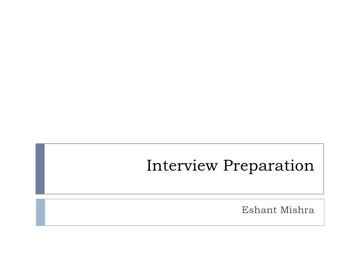 Interview Preparation Eshant Mishra