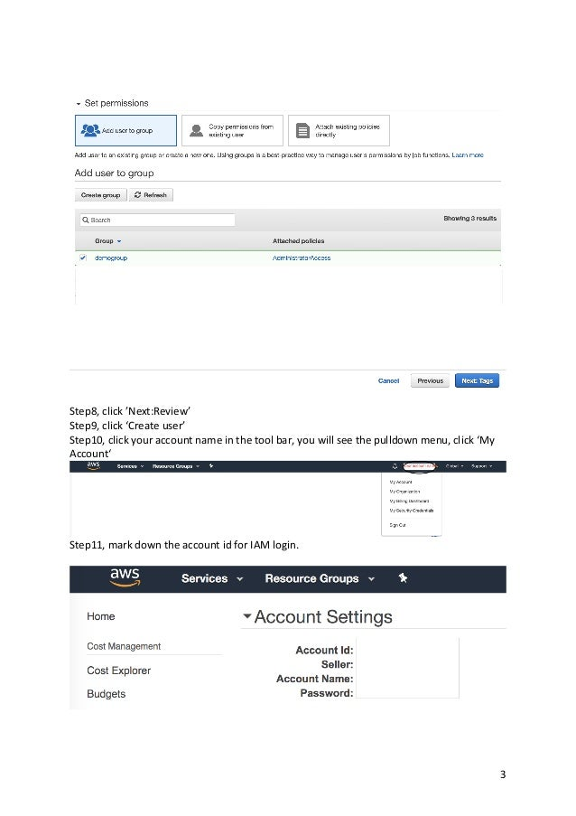 3 Step8, click 'Next:Review' Step9, click 'Create user' Step10, click your account name in the tool bar, you will see the ...