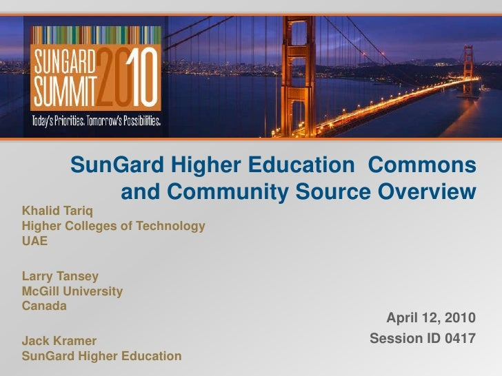 SunGard Higher Education  Commons and Community Source Overview<br />April 12, 2010<br />Session ID 0417 <br />