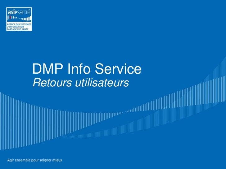 DMP Info ServiceRetours utilisateurs