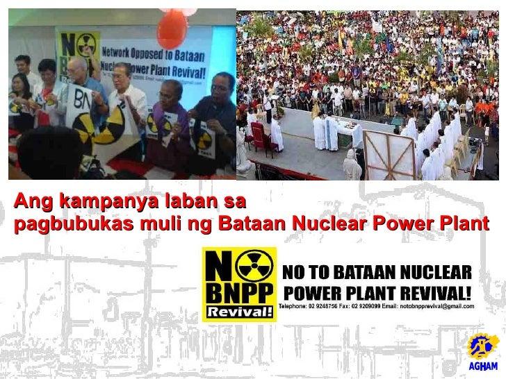 Ang kampanya laban sa pagbubukas muli ng Bataan Nuclear Power Plant