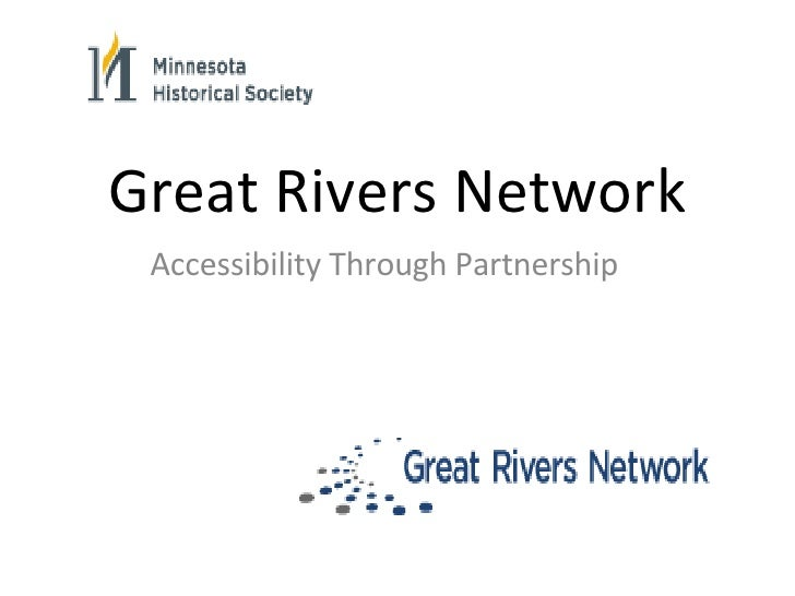 Great Rivers Network Accessibility Through Partnership