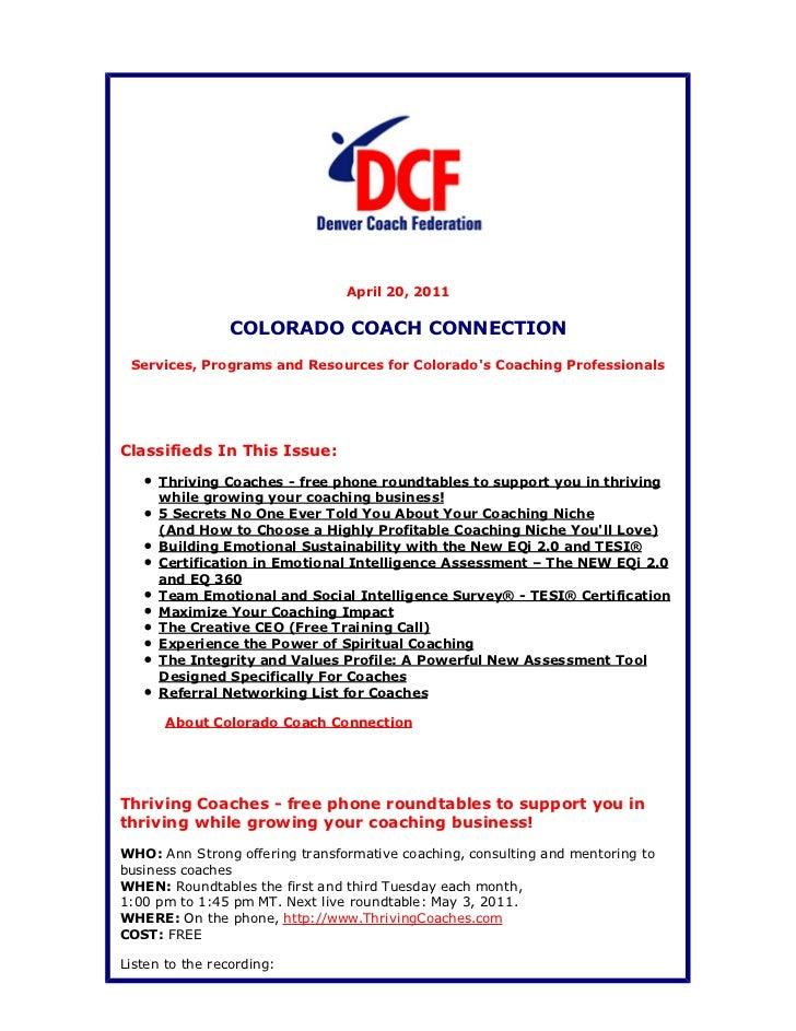 April 20, 2011                COLORADO COACH CONNECTION Services, Programs and Resources for Colorados Coaching Profession...