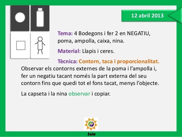 Sole24 maig 2013Tema: Collage.Material: Revistes.Tècnica: Buscar, retallar, compondre i pegar. Buscarelements d'imatges, d...