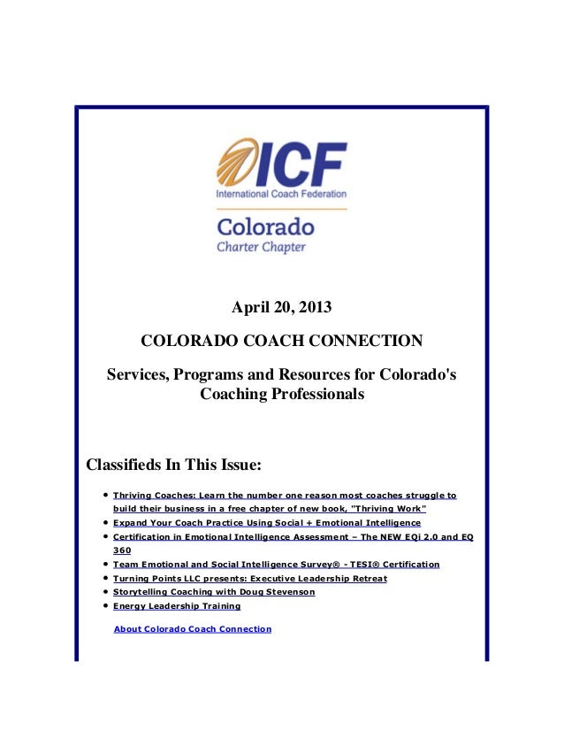 April 20, 2013COLORADO COACH CONNECTIONServices, Programs and Resources for ColoradosCoaching ProfessionalsClassifieds In ...