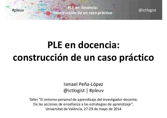 @ictlogist PLEendocencia: construcción de un caso práctico #pleuv construccióndeuncasopráctico PLEendocencia: cons...
