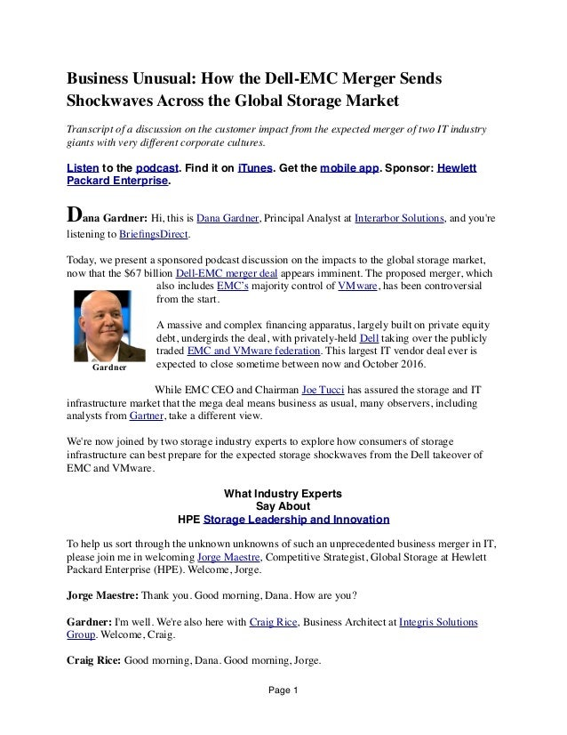 Business Unusual: How the Dell-EMC Merger Sends Shockwaves Across the Global Storage Market Transcript of a discussion on ...