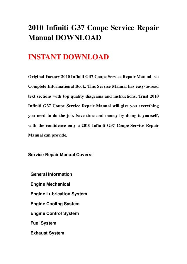 2010 infiniti g37 coupe service repair manual download rh slideshare net 2010 g37 coupe owners manual 2010 g37 owner's manual