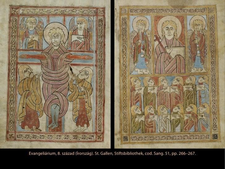 Evangeliárium, 8. század (Írország). St. Gallen, Stiftsbibliothek, cod. Sang. 51, pp. 266–267.
