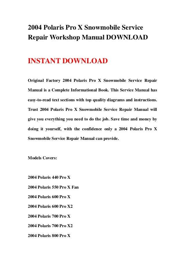 2004 polaris pro x snowmobile service repair workshop manual 2004 polaris pro x snowmobile servicerepair workshop manual instant original factory 2004 polaris pro x sn