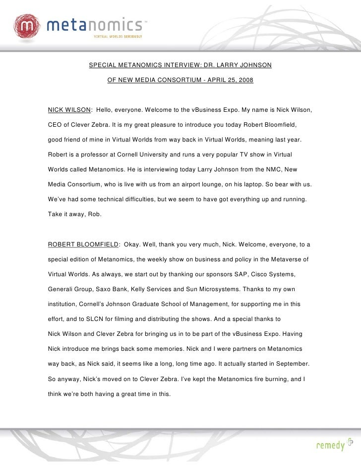 SPECIAL METANOMICS INTERVIEW: DR. LARRY JOHNSON                       OF NEW MEDIA CONSORTIUM - APRIL 25, 2008    NICK WIL...