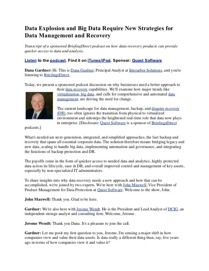 Data Explosion and Big Data Require New Strategies forData Management and RecoveryTranscript of a sponsored BriefingDirect ...