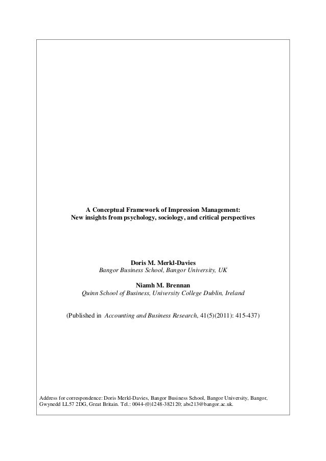 A Conceptual Framework of Impression Management: New insights from psychology, sociology, and critical perspectives  Doris...