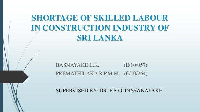 construction industry in srilanka Transforming construction industry  green building council of sri  lanka (gbcsl) is a consensus-based not for profit organization, committed to.