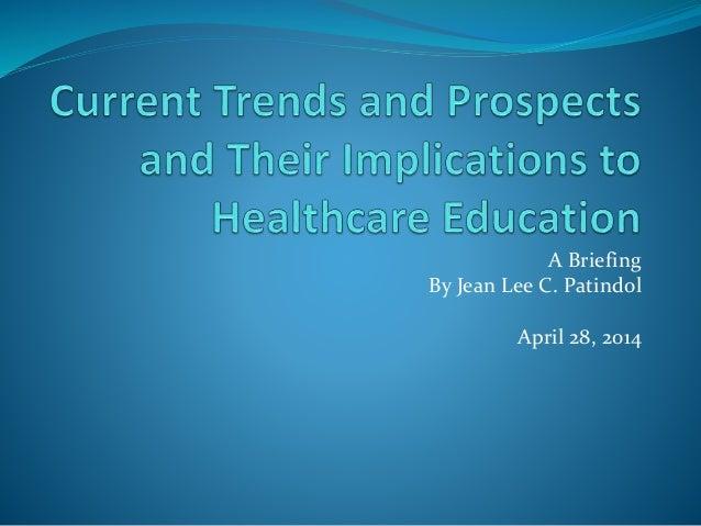 A Briefing By Jean Lee C. Patindol April 28, 2014