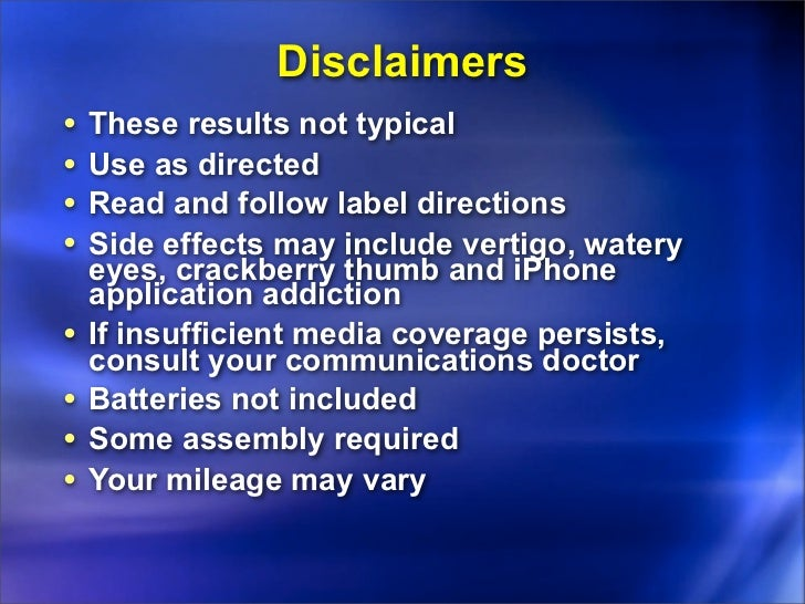 Disclaimers•   These results not typical•   Use as directed•   Read and follow label directions•   Side effects may includ...