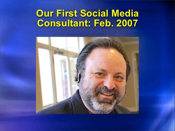 """Second Consultant: Jan. 2008""""The world has voted, and we want towatch videos on YouTube."""""""