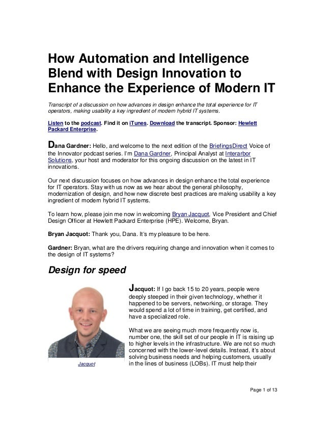 Page 1 of 13 How Automation and Intelligence Blend with Design Innovation to Enhance the Experience of Modern IT Transcrip...