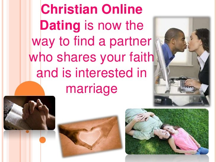 christiam online dating If you are looking to find your perfect christian match then you've come to the right place check out christian datebook and look for that special one even today, christian datebook.