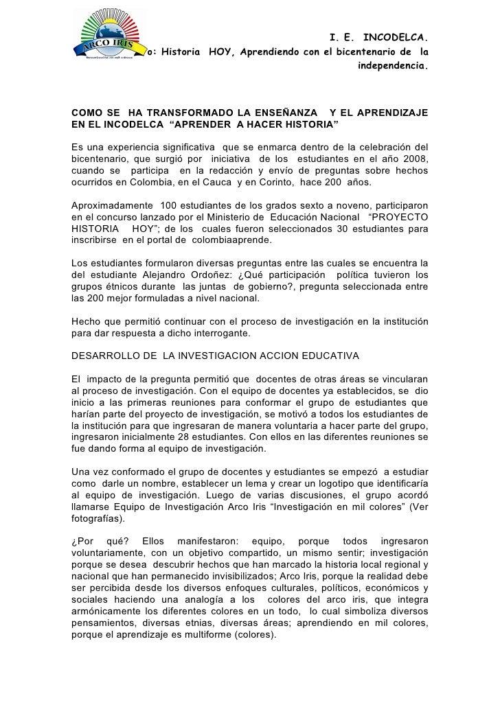 I. E. INCODELCA.         Proyecto: Historia HOY, Aprendiendo con el bicentenario de la                                    ...