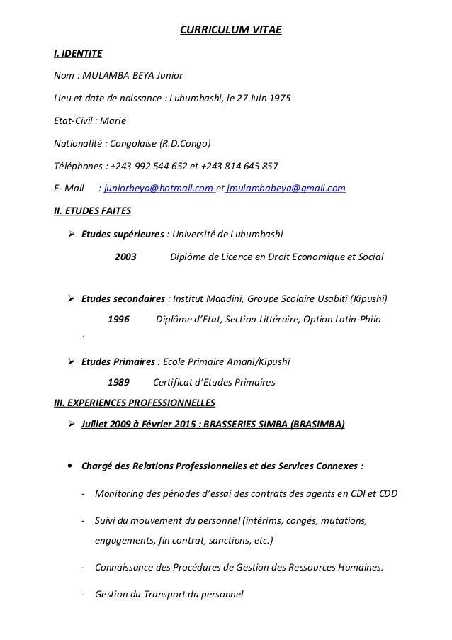 CURRICULUM VITAE I. IDENTITE Nom : MULAMBA BEYA Junior Lieu et date de naissance : Lubumbashi, le 27 Juin 1975 Etat-Civil ...