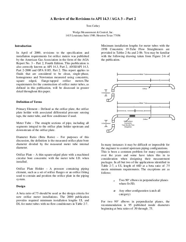 A Review of the Revisions to API 14.3 / AGA 3 – Part 2 Tom Cathey Wedge Measurement & Control, Inc. 1415 Louisiana Suite 1...