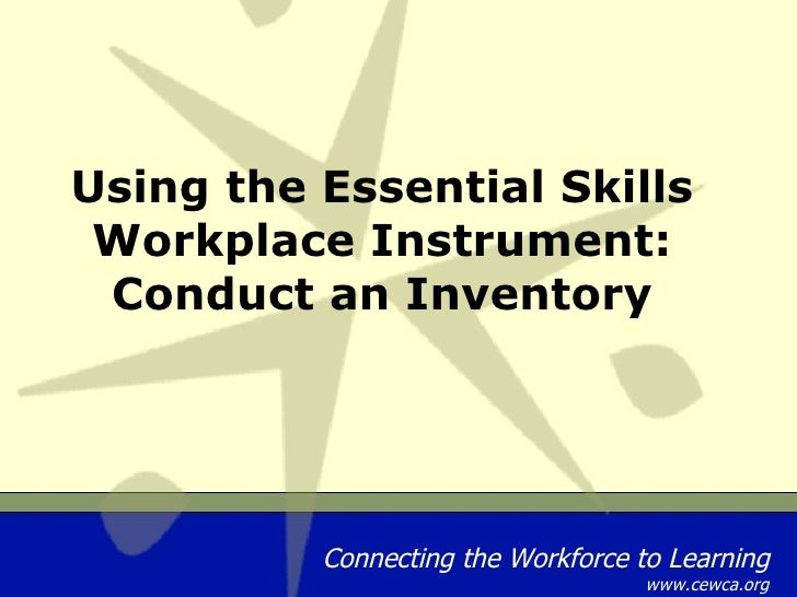 Using the Essential Skills Workplace Instrument: Conduct an Inventory
