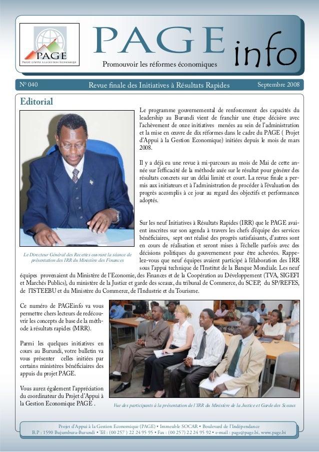 N0 040 Septembre 2008 Projet d'Appui à la Gestion Economique PAGE PAGEinfo Revue finale des Initiatives à Résultats Rapide...