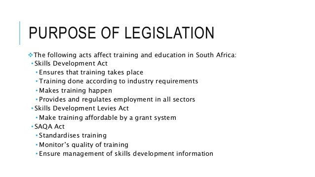 skills development act Skills development in the sense of further education and training (in other countries known as vocational education training - vet) it provides background information, analytical aspects and reflects the devel.
